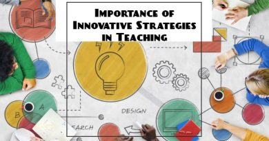 Importance of Innovative Strategies in Teaching