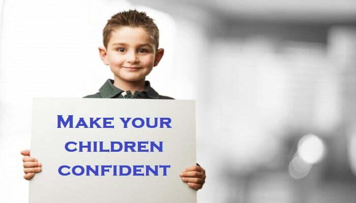Make your children confident