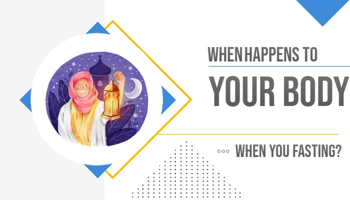 What Happens To Your Body When You Fasting