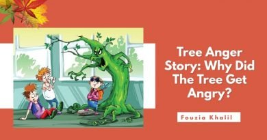 Tree Anger Story Why Did The Tree Get Angry